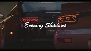 EVENING SHADOWS 夜の影
