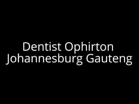 Dentist Ophirton Johannesburg Gauteng