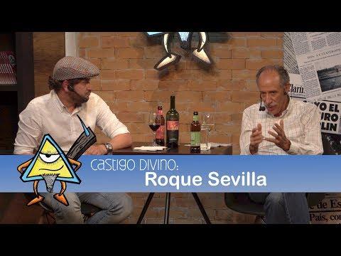 Castigo Divino: Roque Sevilla