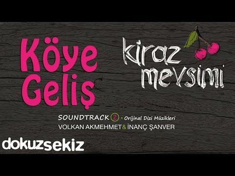 Köye Geliş - Volkan Akmehmet & İnanç Şanver (Kiraz Mevsimi Soundtrack 2)
