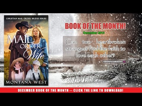 Family Christian Bookstore December Book of the Month - Mail Order Wife by Montana West