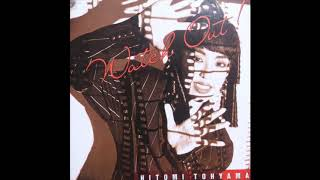 Hitomi Tohyama - Watch Out! (1988) FULL ALBUM