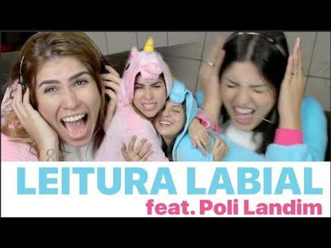LEITURA LABIAL  .feat Poli Landim