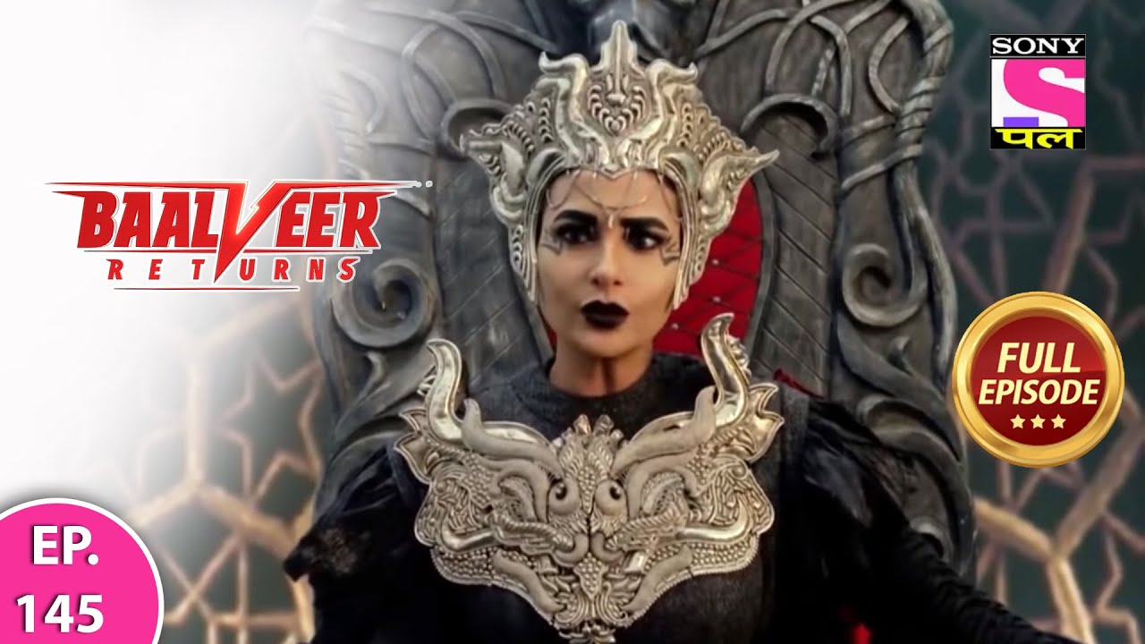 Download Baalveer Returns | Full Episode | Episode 145 | 17th February, 2021