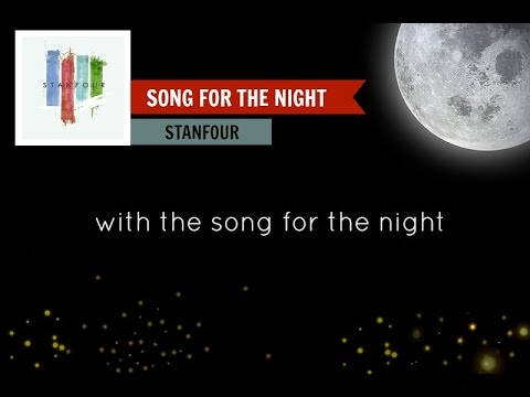 Song For The Night - Stanfour ( Lyrics)
