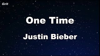 Download One Time  - Justin Bieber  Karaoke 【No Guide Melody】 Instrumental MP3 song and Music Video