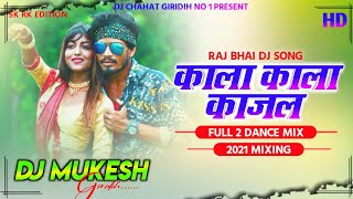 Kala Kala Kajal_!!_Heavy Punch Mix_!!_Dj Mukesh