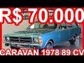 PASTORE R$ 70.000 Chevrolet Caravan De Luxo 1978 Azul Danúbio 151-S RWD MT5 2.5 89 cv 18 mkgf #Opala