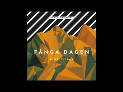 KB feat.  SA's - Fånga Dagen (House Of Virus remix)