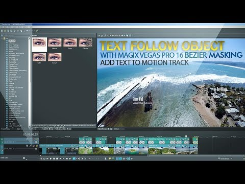 Magix Vegas Pro 16 Using Bezier Masking Motion Track FX Make Text