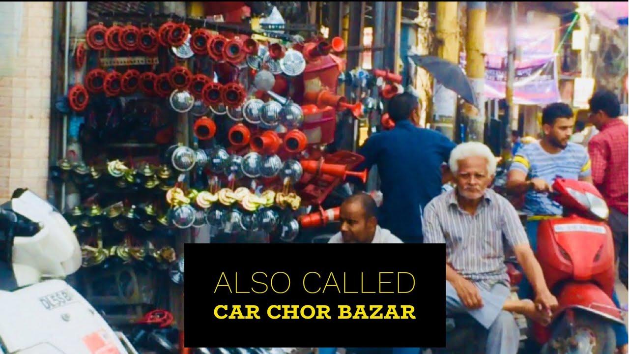 Chor Bazar Car Spare Parts Market Like Mayapuri Delhi In Jama Masjid