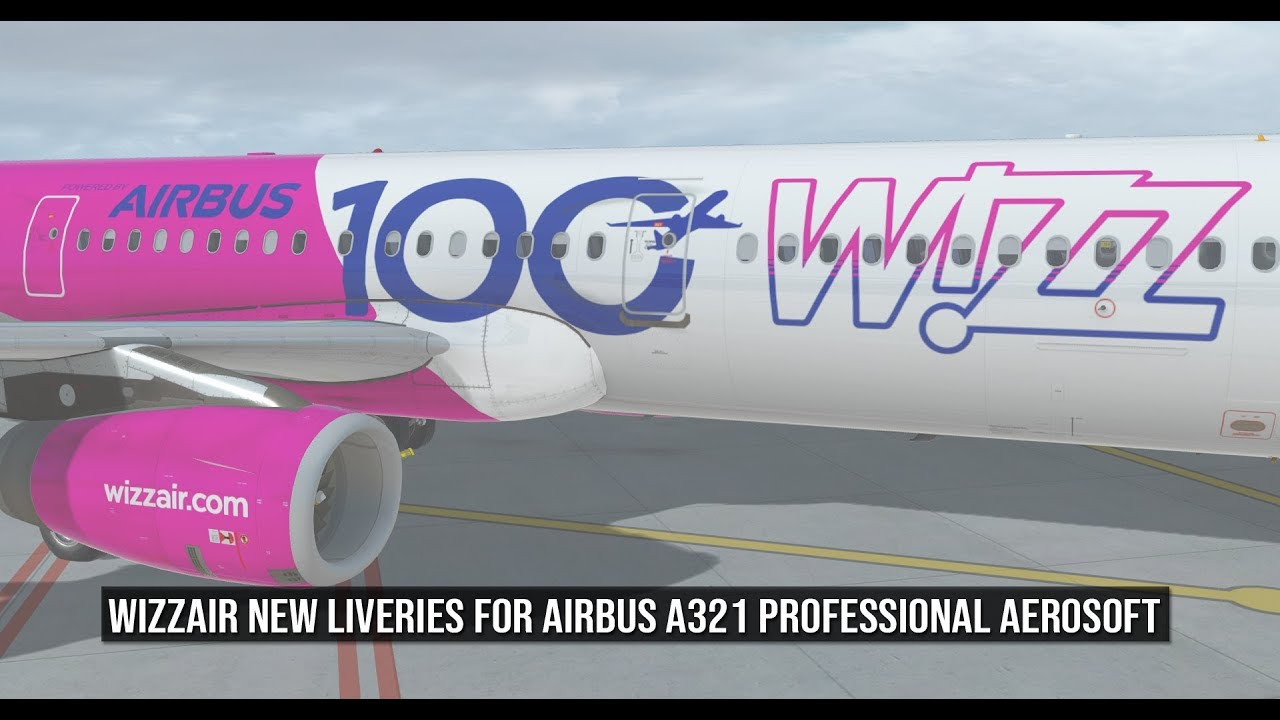 Wizzair new liveries for Airbus A321 Professional Aerosoft