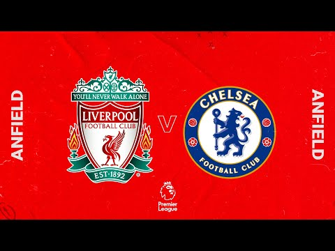 Matchday live: Liverpool vs Chelsea |  The whole Anfield build