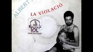 Albert Plà - La Violació - SG 1990 (Promo)