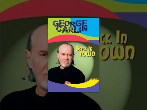 George Carlin: Back in Town is listed (or ranked) 9 on the list The Best Stand-up Comedy Movies