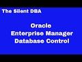 Oracle Enterprise Manager Database Control