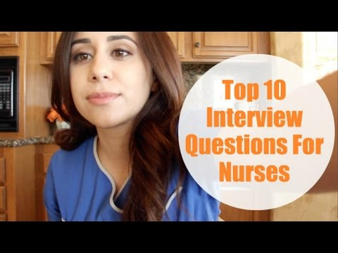 Top 10 Interview Questions For Nurses