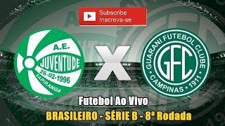 Juventude 1 x 0 Guarani - Campeonato Brasileiro - Série B - 8ª Rodada