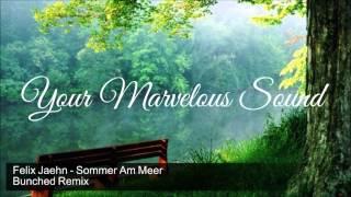 Felix Jaehn - Sommer Am Meer (Bunched Remix)