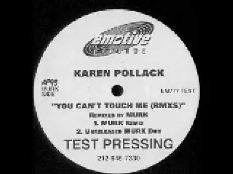 Karen Pollack - You Can't Touch Me (Unreleased Murk Dub)