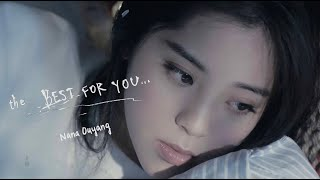 Nana Ouyang The Best For You (Official Music Video)