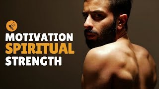 Motivational Speech: Spiritual Strength