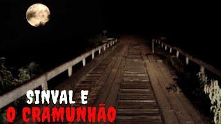 A História de Sinval e O Cramunhão na Estrada.