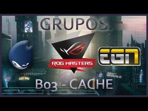Asus Rog Masters - Fase de Grupos - DEFS vs EGN - Cache