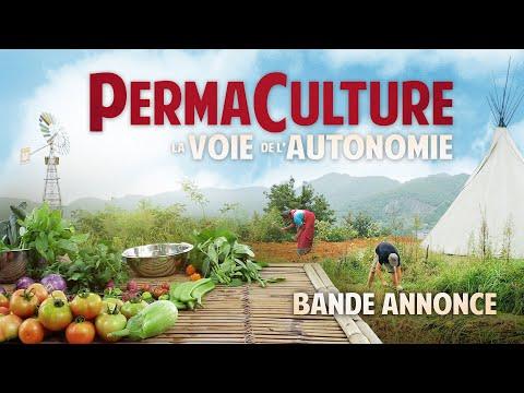 """""""Permaculture, la voie de l'autonomie"""" : bande annonce"""