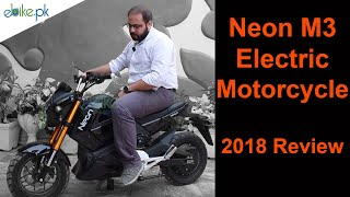 Neon M3 Electric Motorcycle 2018 Review