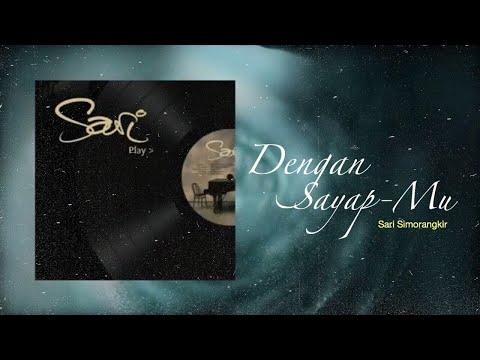 Sari Simorangkir - Dengan Sayap-Mu (Official Instrument Lyrics Video)