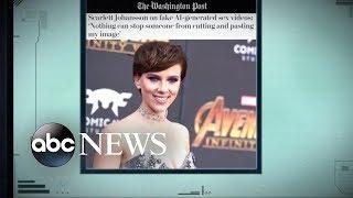 Scarlett Johansson fights back against 'deep-fake' porn