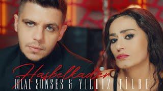 Bilal Sonses  Yıldız Tilbe - Hasbelkader (Video)