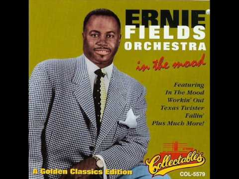 Ernie Fields Orch. - In The Mood 1959