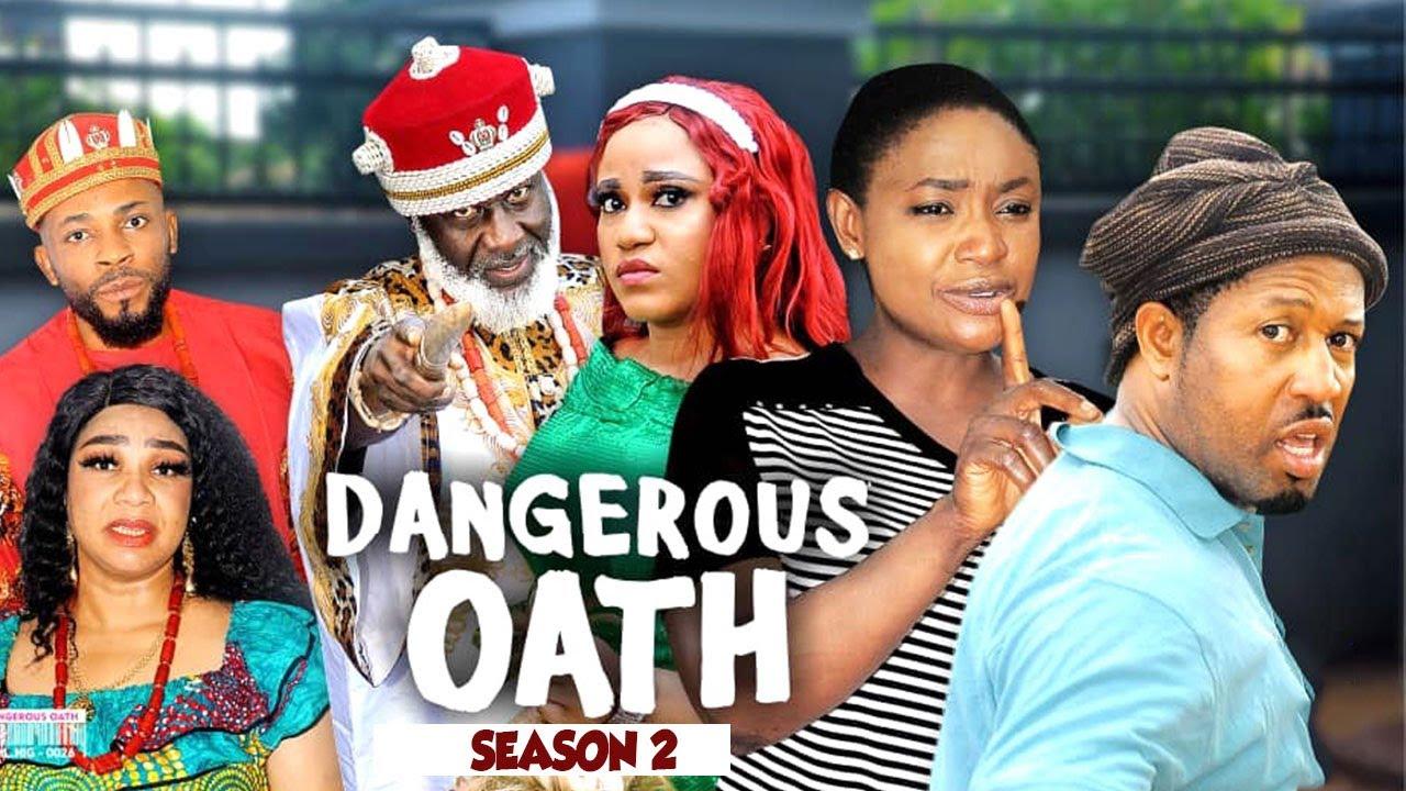 Download DANGEROUS OATH (SEASON 2) {NEW TRENDING MOVIE} - 2021 LATEST NIGERIAN NOLLYWOOD MOVIES