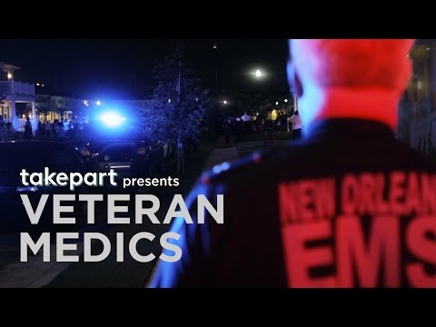 Medics Bring Their Military Experience To New Orleans | TakePart