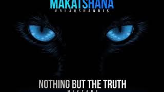 makatshana-blaqshandis---nothing-but-the-truth-mixtape