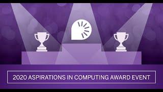 2020 Aspirations in Computing Virtual Award Event