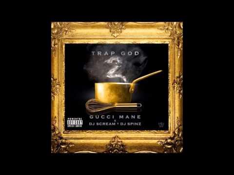 You Gon Love Me - Gucci Mane Ft Verse Simmonds [Trap God 2]