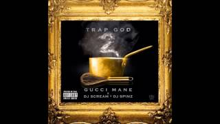 You Gon Love Me - Gucci Mane ft Verse Simmonds [Trap God 2]