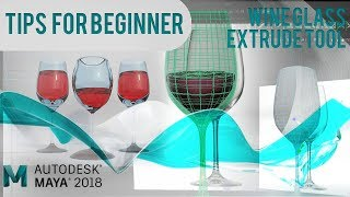 Wine Glass with Extrude Tool - Tips for Maya Beginner