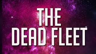 The Dead Fleet trailer
