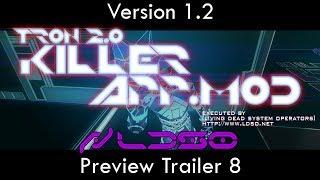 TRON 2.0 - KILLER APP Mod v1.2 Preview Trailer 8 (Single Player Fixes 1/3) (1080p HD)