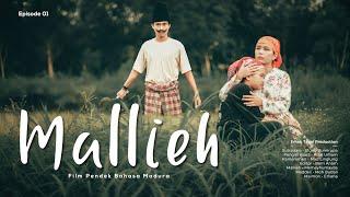 Mallieh Film Pendek Madura Episode 01