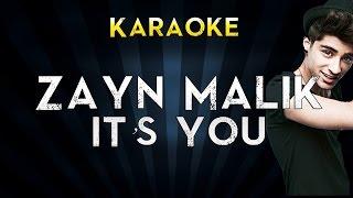 ZAYN - iT's YoU | Official Karaoke Instrumental Lyrics Cover Sing Along