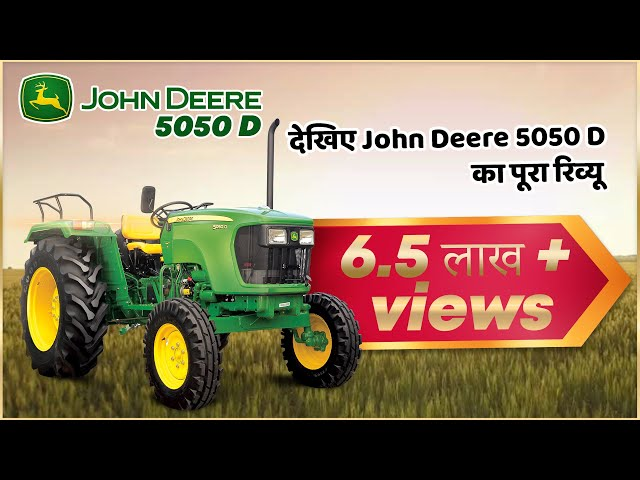 John Deere 5050 D : Review, Features and Specification -Tractor Junction