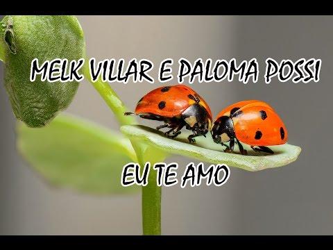 Melk Villar E Paloma Possi - Eu Te Amo (Playback Com Legenda)