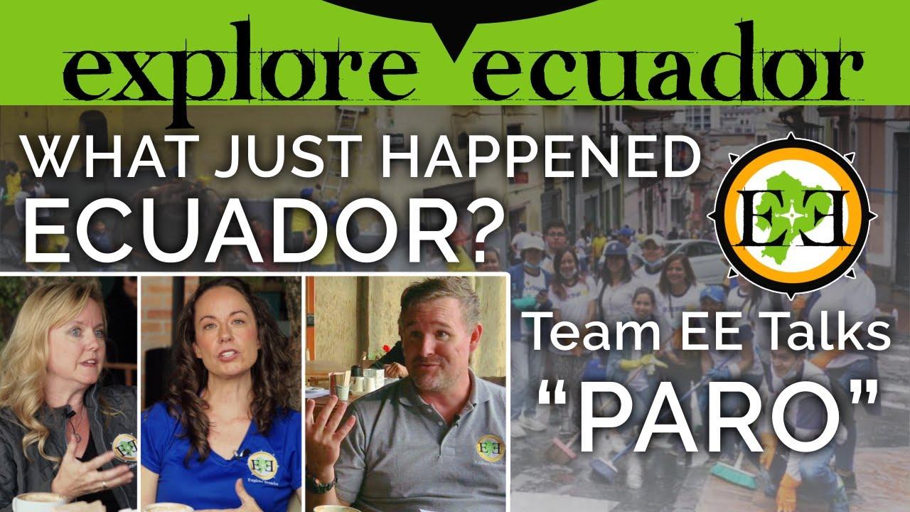 "What Just Happened in ECUADOR?  Team EE Talks about ""Paro"""