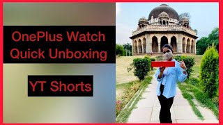 OnePlus Watch Quick Unboxing