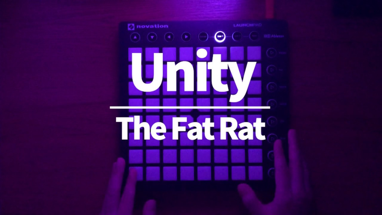 The Fat Rat - Unity (Launchpad Mk2 cover)